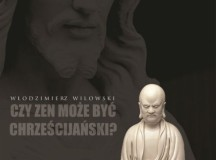 Chrześcijański Zen?