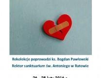 Miejcie odwagę żyć dla miłości! Zaproszenie do sanktuarium w Ratowie na rekolekcje dla osób zakochanych i poszukujących miłości