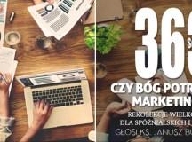 Czy Bóg potrzebuje marketingu? Rekolekcje wielkopostne z portalem Profeto.pl i Dziennikiem Parafialnym – część 5