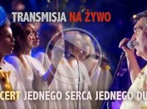 Pod patronatem Dziennika Parafialnego. Transmisja on-line z koncertu Jednego Serca Jednego Ducha 26 maja od godz. 17 na żywo!