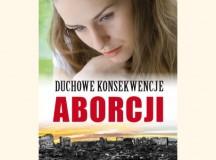 """""""Duchowe konsekwencje aborcji"""". Nowa książka wydawnictwa Monumen"""
