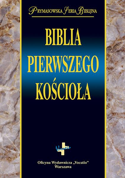 Biblia pierwszego Kosciola