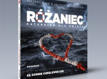 Rozważania różańcowe ks. Dominika Chmielewskiego na audiobooku – warto je mieć!