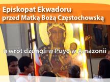 Episkopat Ekwadoru przed Matką Bożą Częstochowską u wrót dżungli w Puyo w Amazonii