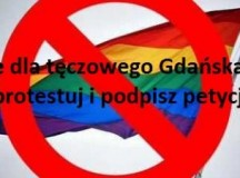 """Nie dla """"tęczowego"""" Gdańska! Zaprotestuj i podpisz petycję do prezydenta miasta"""