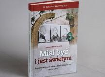 Polecamy książkę Jaromira Kwiatkowskiego o bł. Józefie Kowalskim