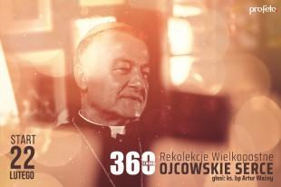 "Rekolekcje Wielkopostne 2021 – ""Ojcowskie Serce"" – bp Artur Ważny – odc.1"